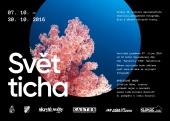 SVĚT TICHA - aneb ozvěny festivalu PAF Tachov 2016